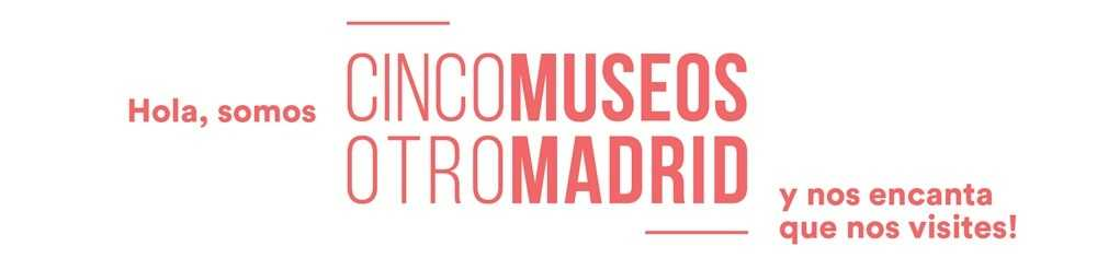 Campaña Abono Cinco Museos de Madrid