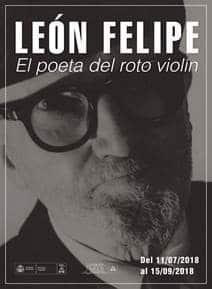 León Felipe. El poeta del roto violín