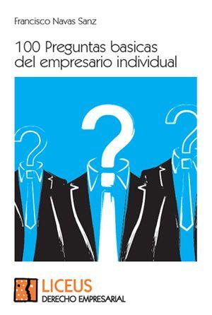 100 preguntas básicas del empresario individual