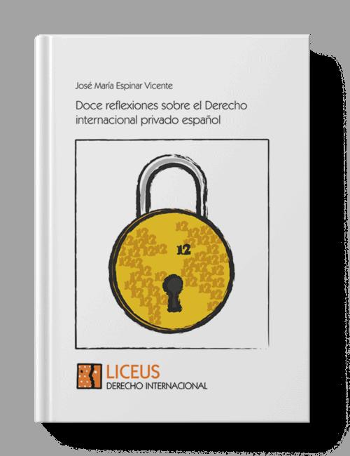 Doce reflexiones sobre el derecho internacional privado
