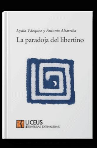 La paradoja del libertino