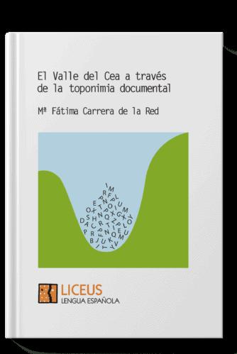 Valle del CEA a través de la toponimia documental