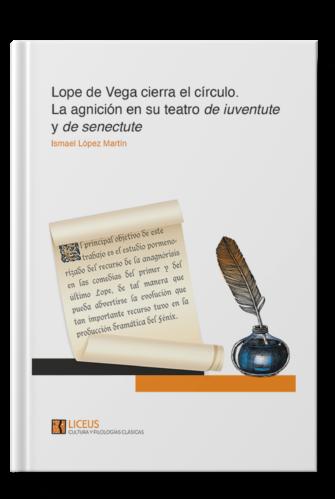 Lope de Vega cierra el círculo