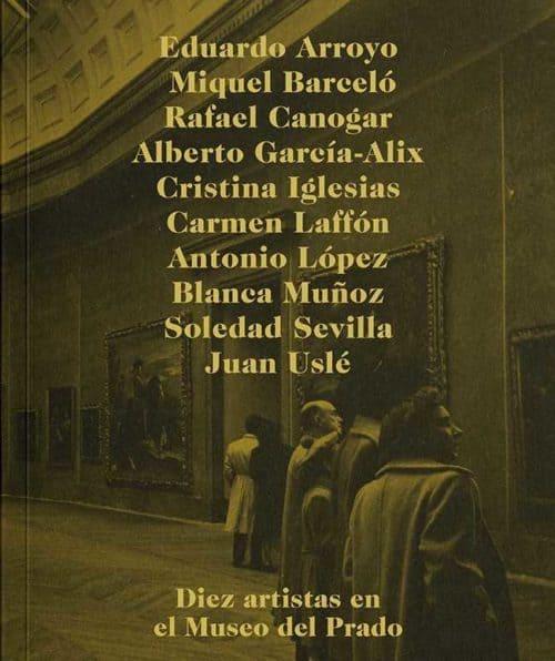 Diez artistas en el Museo del Prado