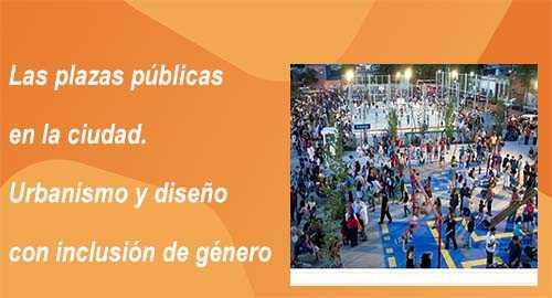 Plazas públicas- Urbanismo y diseño